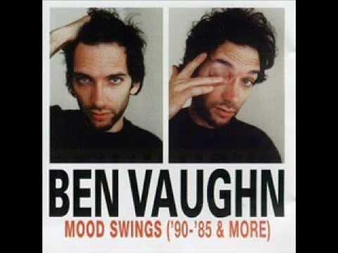 Ben Vaughn – Too Sensitive For ThisWorld