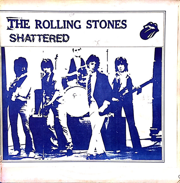 Rolling Stones –Shattered