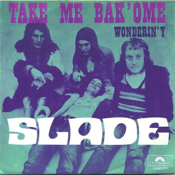 Slade – Take Me Bak'Ome