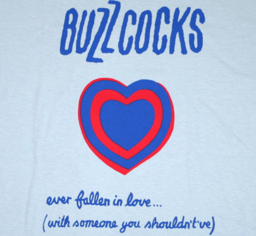 Buzzcocks – Ever Fallen In Love (With Someone You Shouldn't've?)