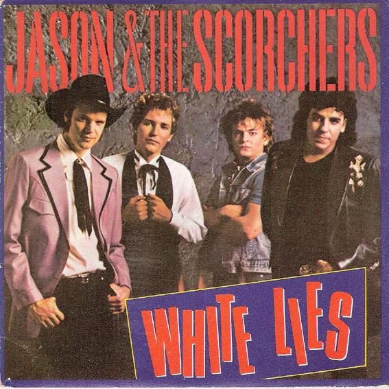 Jason and The Scorchers – WhiteLies