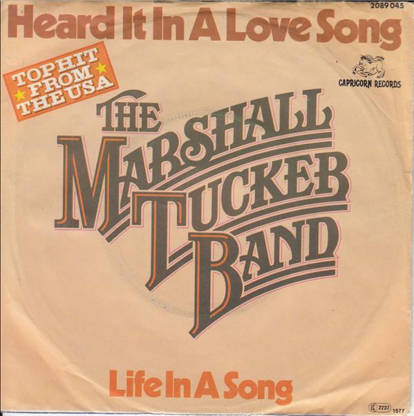 Marshall Tucker Band – Heard It In A LoveSong