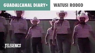 Guadalcanal Diary – WatusiRodeo