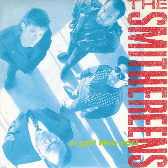 Smithereens – A Girl Like You…. 80's UndergroundMondays