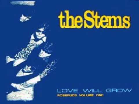 Stems – Love WillGrow