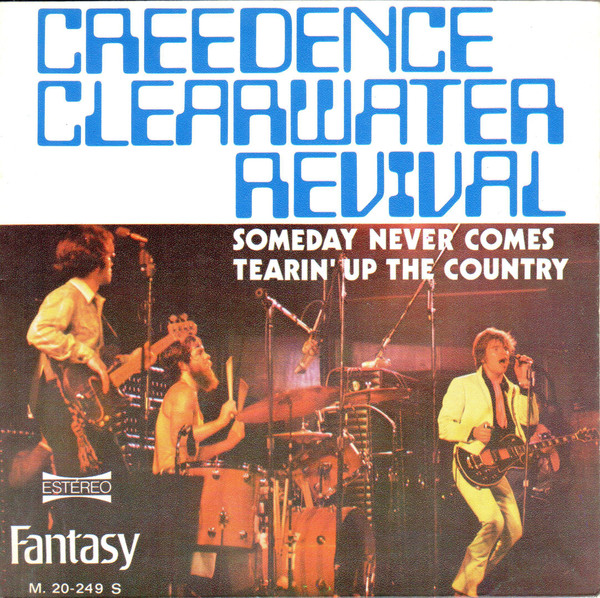 Creedence Clearwater Revival – Someday NeverComes