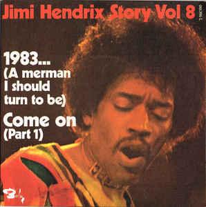 Jimi Hendrix – 1983… (A Merman I Should Turn toBe)