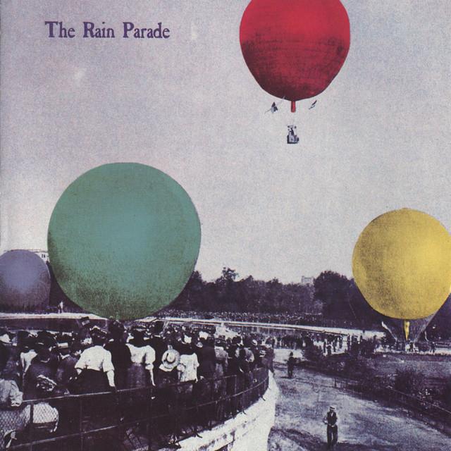 Rain Parade – One Half HourAgo