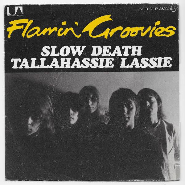 Flamin' Groovies – SlowDeath