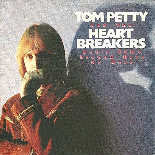 Tom Petty – Don't Come Around Here NoMore