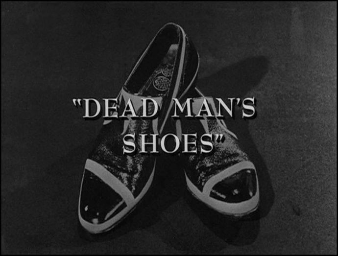 Twilight Zone – Dead Man'sShoes